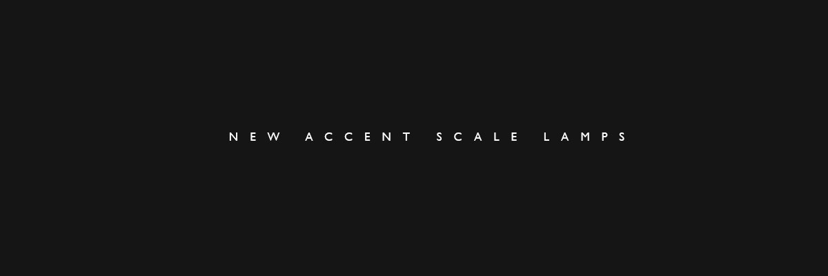 New accent scale lamps